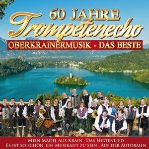 60 Jahre Trompetenecho-Musik