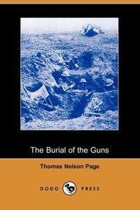 The Burial of the Guns (Dodo Press)