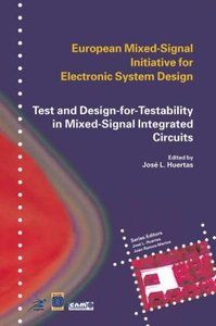 Test and Design-for-Testability in Mixed-Signal Integrated Circu