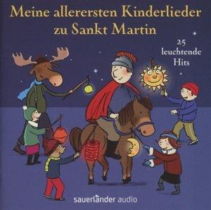 Meine allerersten Kinderlieder zu Sankt Martin