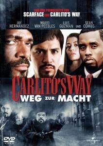 Carlitos Way - Weg zur Macht