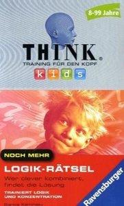 Think kids. Noch mehr Logik-Rätsel