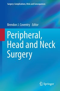 Peripheral, Head and Neck Surgery