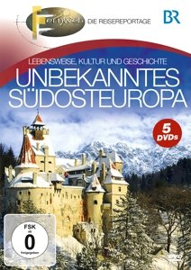 BR-Fernweh: Unbekanntes Südosteuropa