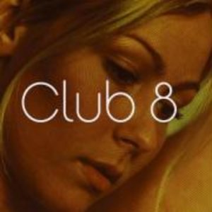 Club 8 (+Bonustracks)