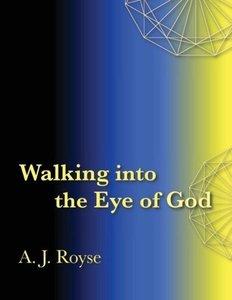 Walking into the Eye of God