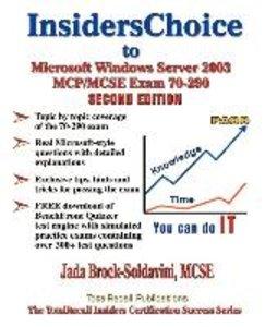 Insiderschoice to MCP/MCSE Exam 70-290 Windows Server 2003 Certi