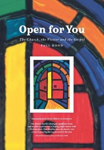 Open for You: The Church, the Visitor and the Gospel
