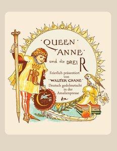 Queen Anne und die Drei R