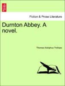 Durnton Abbey. A novel. Vol. III