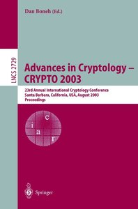 Advances in Cryptologie - CRYPTO 2003