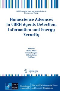 Nanoscience Advances in CBRN Agents Detection, Information and E