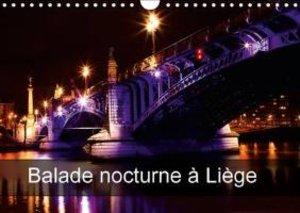 Balade nocturne à Liège (Calendrier mural 2015 DIN A4 horizontal
