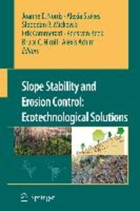 Slope stability and erosion control