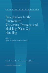 Biotechnology for the Environment: Wastewater Treatment and Mode