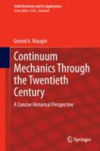 Continuum Mechanics Through the Twentieth Century
