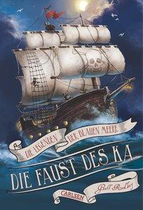 Die Legenden der Blauen Meere 02: Die Faust des Ka