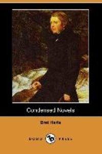 Condensed Novels (Dodo Press)