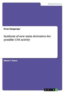 Synthesis of new isatin derivatives for possible CNS activity