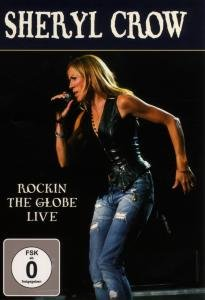 Sheryl Crow rocking the globe-Live