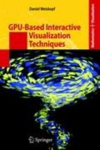 GPU-Based Interactive Visualization Techniques