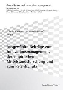 Ausgewählte Beiträge zum Innovationsmanagement, zur empirischen