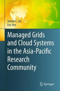 Managed Grids and Cloud Systems in the Asia-Pacific Research Com