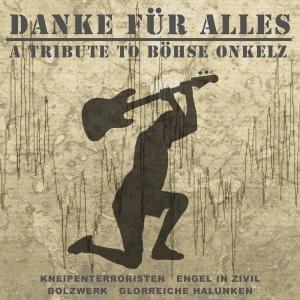 Danke Für Alles-Tribute To Böhse Onkelz