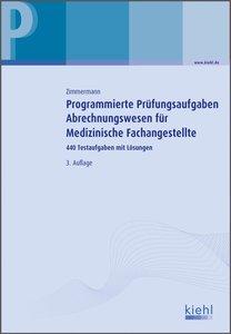Programmierte Prüfungsaufgaben Abrechnungswesen für Medizinische