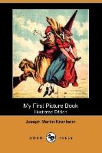 My First Picture Book (Illustrated Edition) (Dodo Press)