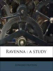 Ravenna : a study