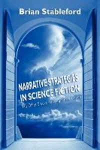 Narrative Strategies in Science Fiction and Other Essays on Imag