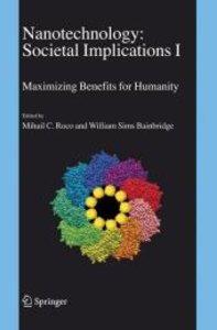 Nanotechnology: Societal Implications 2 vols