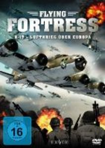 Flying Fortress - B17 - Luftkrieg über Europa