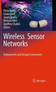 Wireless Sensor Networks: Deployments and Design Frameworks