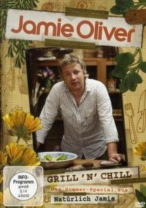 Jamie Oliver - Grill n Chill - Das Sommer-Special