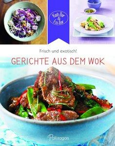 Koch-Bar & Ess-Bar - Frisch und exotisch! Gerichte aus dem Wok