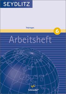 Seydlitz Geographie 6. Arbeitsheft. Gymnasium. Thüringen