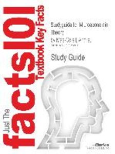 Studyguide for Microeconomic Theory by Mas-Colell, Andreu, ISBN