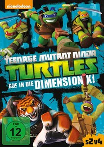 Teenage Mutant Ninja Turtles: Auf in die Dimension X!