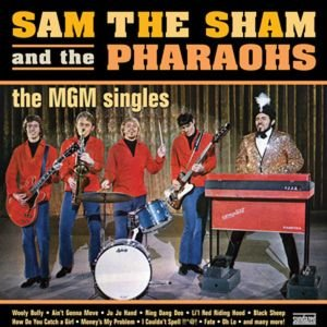 Sam The Sham & The Pharaohs: MGM Singles