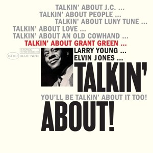 Talkin' About Grant Green-LT