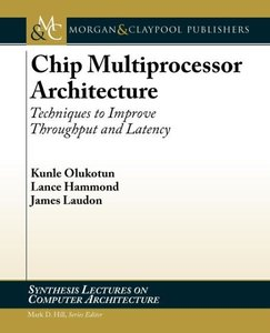 Chip Multiprocessor Architecture