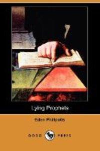 Lying Prophets (Dodo Press)