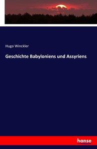 Geschichte Babyloniens und Assyriens