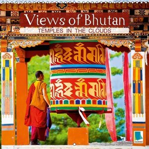 Views of Bhutan: Temples in the clouds (Wall Calendar 2015 300 ×