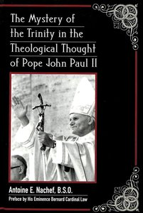 The Mystery of the Trinity in the Theological Thought of Pope Jo