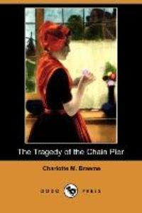 The Tragedy of the Chain Pier (Dodo Press)