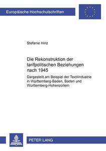 Die Rekonstruktion der tarifpolitischen Beziehungen nach 1945