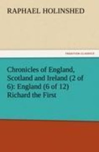 Chronicles of England, Scotland and Ireland (2 of 6): England (6